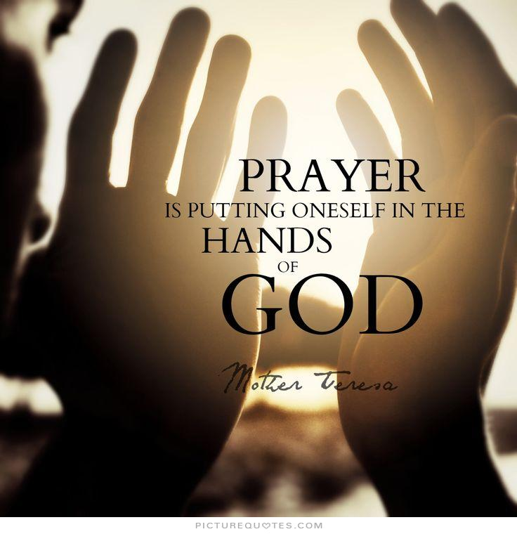 prayer-is-putting-oneself-in-the-hands-of-god-quote-1