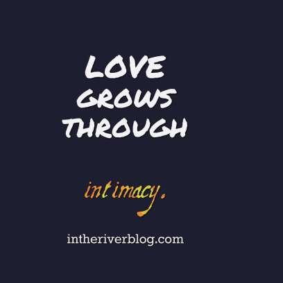 quotes-LOVE-grows-through--